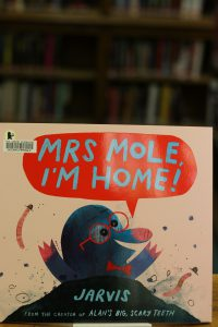 Mrs Mole, I'm Home by Jarvis