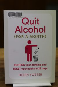Quit alcohol for a month by Helen Foster
