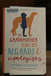 My grandmother sends her regards & apologises by Fredrik Backman