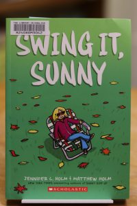 Swing it Sunny by Jennifer L. Holm & Matthew Holm